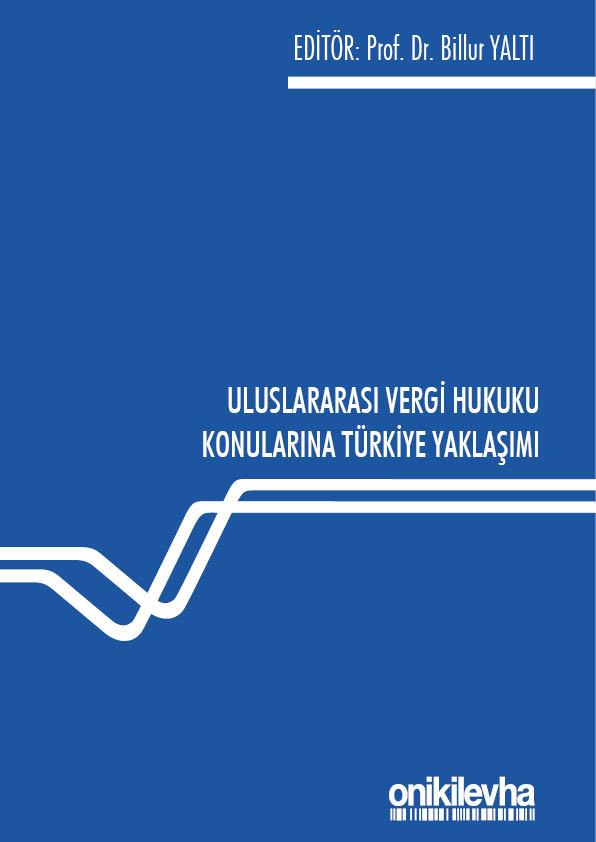 "APPROACH TO INTERNATIONAL TAX LAW IN TURKEY"" BOOK PUBLISHED!"